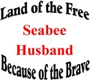 Land of the Free Seabee Husband