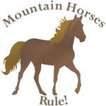 Mountain Horse RULE!