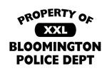 Property of Bloomington PD Shop