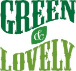 Earth Day : Green & Lovely