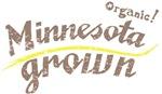 Organic! Minnesota Grown!