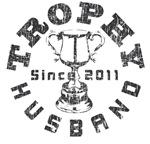 Trophy Husband Since 2011