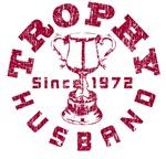 Trophy Husband Since 1972