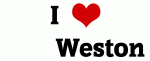 I Love        Weston