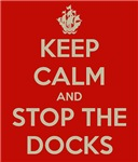 Keep Calm and Stop The Docks