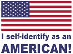 Self identify as American