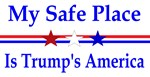My Safe Place Trumps America