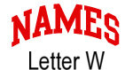Names (red) Letter W