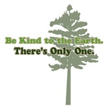 Be Kind to the Earth