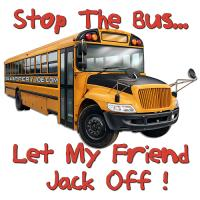 Stop the bus...