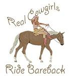 Real Cowgirls Ride Bareback