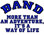 Band -- More Than An Adventure - A Way of