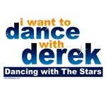 I want to Dance with Derek Shirts, Fan Gear