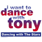 DWTS I want to Dance with Tony T-shirts, Gifts