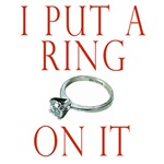 I Put a Ring on It T-shirts, Groom Products