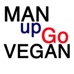 Man Up Go Vegan Shirts and Products