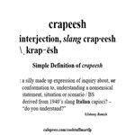 Silly Word- Crapeesh