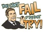 Can't Fail Don't Try Funny Retro T-Shirts