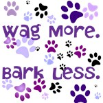 Wag More. Bark Less.