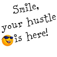 Smile, your hustle is here (ladies)