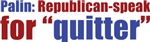 Republican for Quitter