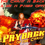 Payback of the Christ