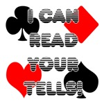 I can read your tells...2