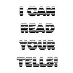 I can read your tells...