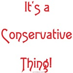 It's a Conservative Thing!