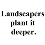 plant it deeper