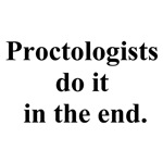 proctologists do it