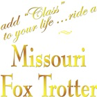 Missouri Fox Trotting Horse T-shirts, Gifts: Class