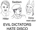 Evil Dictators Hate Disco T-shirts