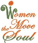 Women Move the Soul