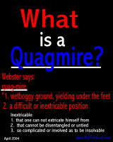 What is a Quagmire?