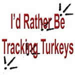 Rather be Tracking Turkeys