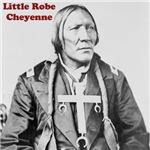 Little Robe - Cheyenne