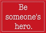 Be someone's hero One for the Murphys