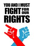 You And I Must Fight For Our Rights