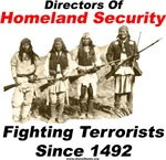 Homeland Security - Fighting Terrorists Since 1492