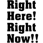 Right Here! Right Now!!: Black