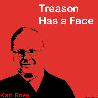 Treason Has a Face - Karl Rove