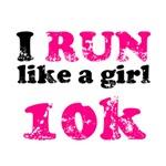 I run like a girl 10k