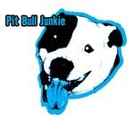 Pit Bull Junkie
