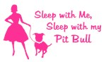 Sleep with My Pit Bull (retro)