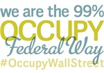 Occupy Federal Way T-Shirts