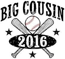 Big Cousin 2016 Baseball t-shirt
