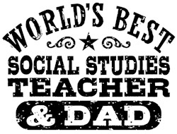 Social Studies Teacher And Dad t-shirts