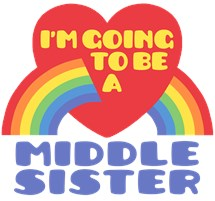 I'm Going To Be A Middle Sister t-shirt