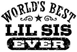 World's Best Little Sister Ever t-shirt